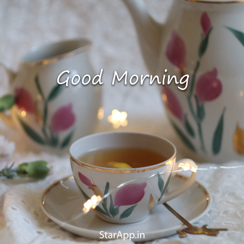 Sweet Good Morning Images with Tea Cup Good Morning